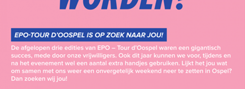 EPO – Tour d'Oospel is op zoek naar JOU!